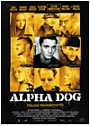 Kinoplakat Alpha Dog