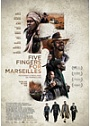 Kinoplakat Five Fingers for Marseilles